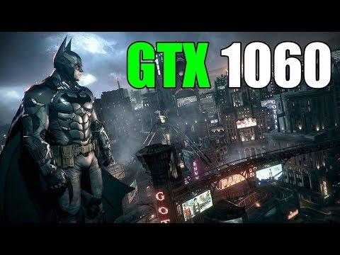Batman: Arkham Knight - GTX 1060 3gb | i5 3570 | 12GB | 1080p Ultra Settings |