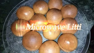 Litti in Microwave / बिहारी लिट्टी बनाये माइक्रोवेव में / सत्तू की लिट्टी / एक बिहारिन की रसोई से