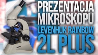 Mikroskop Levenhuk Rainbow 2L Plus - PREZENTACJA