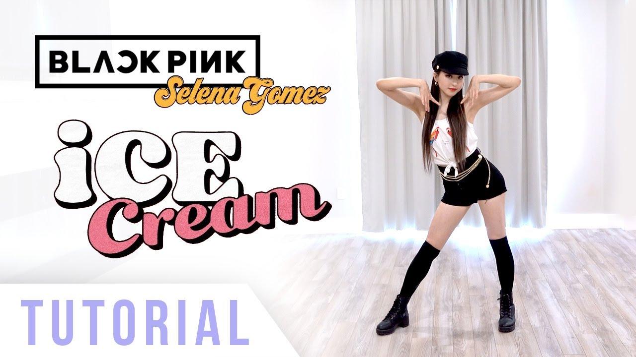 BLACKPINK - 'Ice Cream' (with Selena Gomez) Dance Tutorial (Explanation & Mirror) | Ellen and Brian