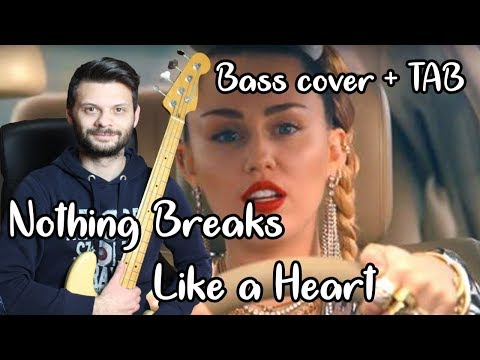 Nothing Breaks Like A Heart -  Miley Cyrus  + Mark Ronson - Bass Cover + TAB