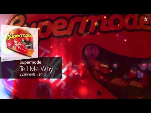 Supermode - Tell Me Why (2Elements Remix) [Superstar Recordings Classics]