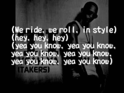 T.I. - Yeah Ya Know (Takers) Lyrics [HD HQ]