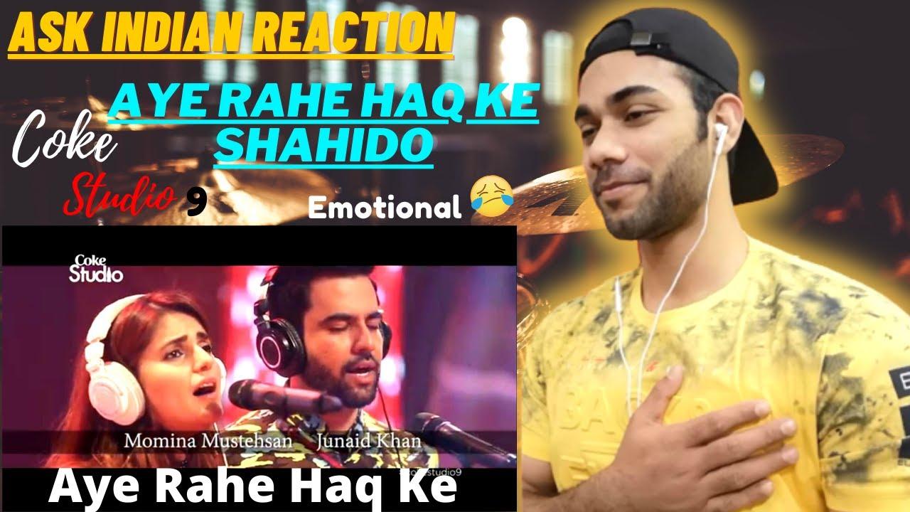 Download ASK INDIAN REACTION TO AYE RAHE HAQ SAHEEDO COKE STUDIO SEASON 9
