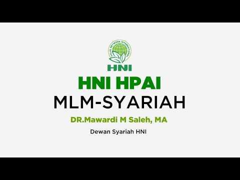 HNI HPAI - MLM Syariah : DR Mawardi M Saleh, MA