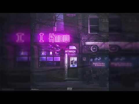 Amarion - I Know (Prod. By Feniko & Naimero)