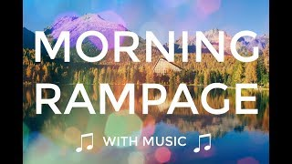 Abraham Hicks   Good Morning Rampage with music 🎼🌞