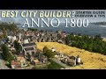 ANNO 1800   Starter Guide & Tips For New Players – Let's Play My Favorite City Builder!
