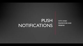 Push Notifications with Ionic and Firebase