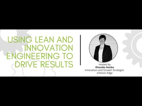 Using Lean and Innovation Engineering to Drive Results - inVision Edge
