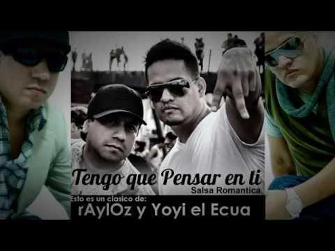 Tengo que pensar en ti - Los Chambers - @rAylOz038 y @YoyielEcua