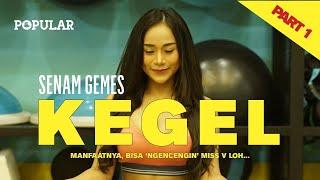 SENAM KEGEL, Bisa Mengencangkan M**s V !! (PART 1) | Popular Magazine Indonesia