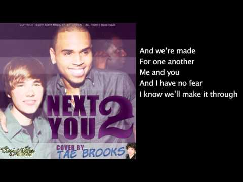 Chris Brown ft Justin Bieber - Next 2 You Cover by Tae Brooks - Remix BeatsByiTALY Lyrics + Download