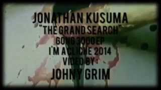 Jonathan Kusuma - The Grand Search (official video)