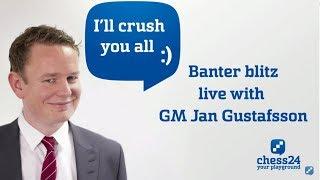 Banter Blitz Chess with Jan Gustafsson (116)