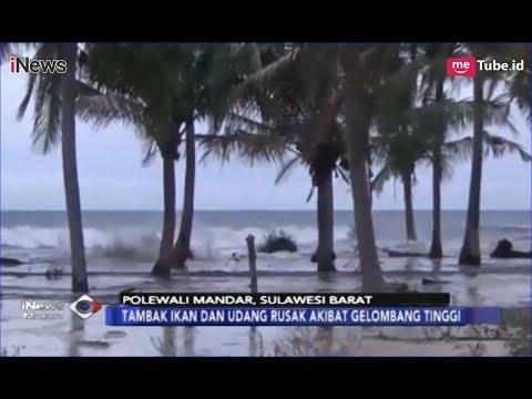Gelombang Tinggi di Pesisir Pantai Polewali Mandar Ancam Tambak Ikan & Udang - iNews Malam 27/01