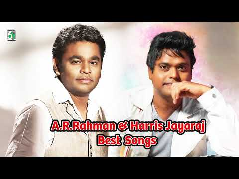 A.R.Rahman & Harris Jayaraj Super Hit Popular Audio Jukebox