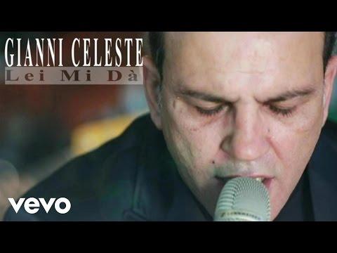 Gianni Celeste - Lei Mi Dà