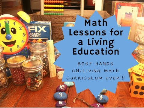 Math Lessons for a Living Education. Best Math Curriculum!!!! Curriculum Review