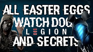Watch Dogs: Legion All Easter Eggs, Secrets And References