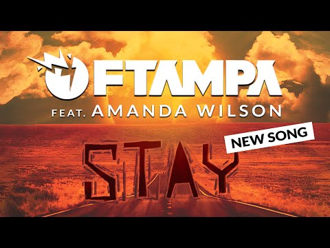 FTampa - Stay ft. Amanda Wilson
