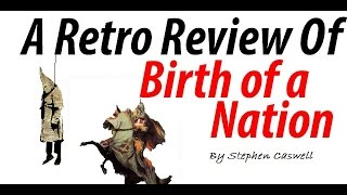 Birth of a Nation (1915) Review