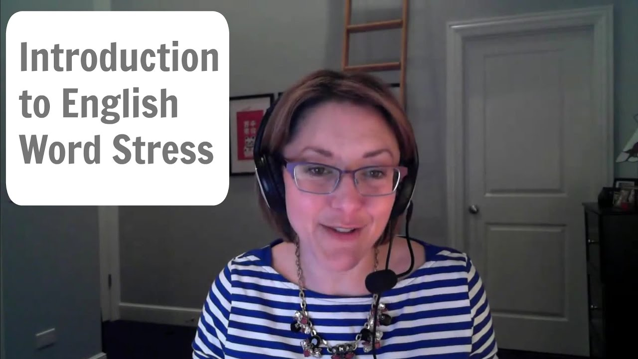 English pronunciation tutorial introduction to word stress in american english