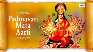 Padmavati Mata Aarti in Hindi - Om Jai Padmavati Maa | Navratri Aartis Songs | Hindi Bhakti Songs
