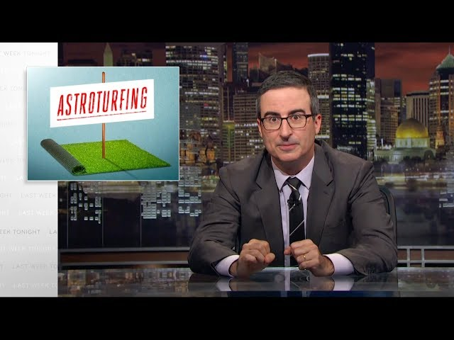 Astroturfing: Last Week Tonight with John Oliver (HBO)