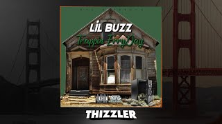 Lil Buzz - Trappin ErryDay [Thizzler.com Exclusive]