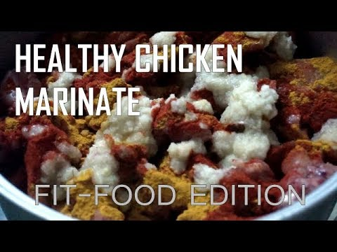 HOW I MARINATE THE CHICKEN | FIT-FOOD EDITION