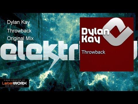 Dylan Kay - Throwback (Original Mix)