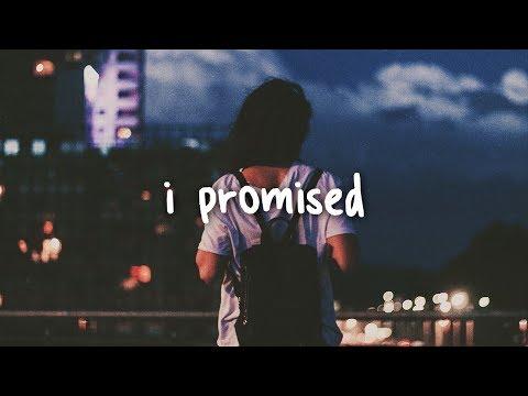 Kayden - I Promised // Lyrics