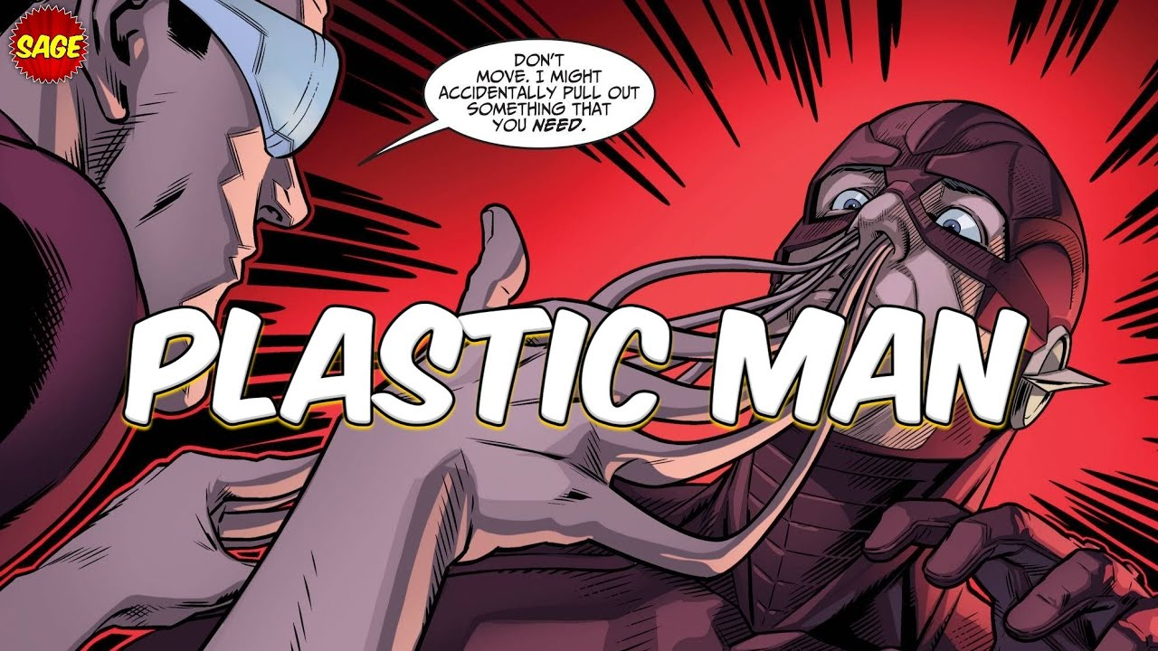 """Who is DC Comics' Plastic Man? LITERAL """"Busy-Body"""""""