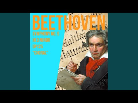 "Symphony No. 9 In D Minor, OP. 125, ""Choral"" / 4. Finale / Beethoven"