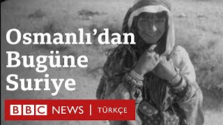 Suriye Nasıl Kuruldu? Osmanlı'dan Bugüne Suriye-Türkiye İlişkileri