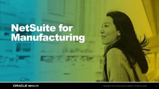 NetSuite for Manufacturing Overview Demo