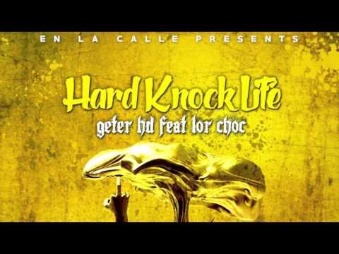 GETER HD Ft. Lor Choc - Hard Knock Life (Mixtape Link In Description)