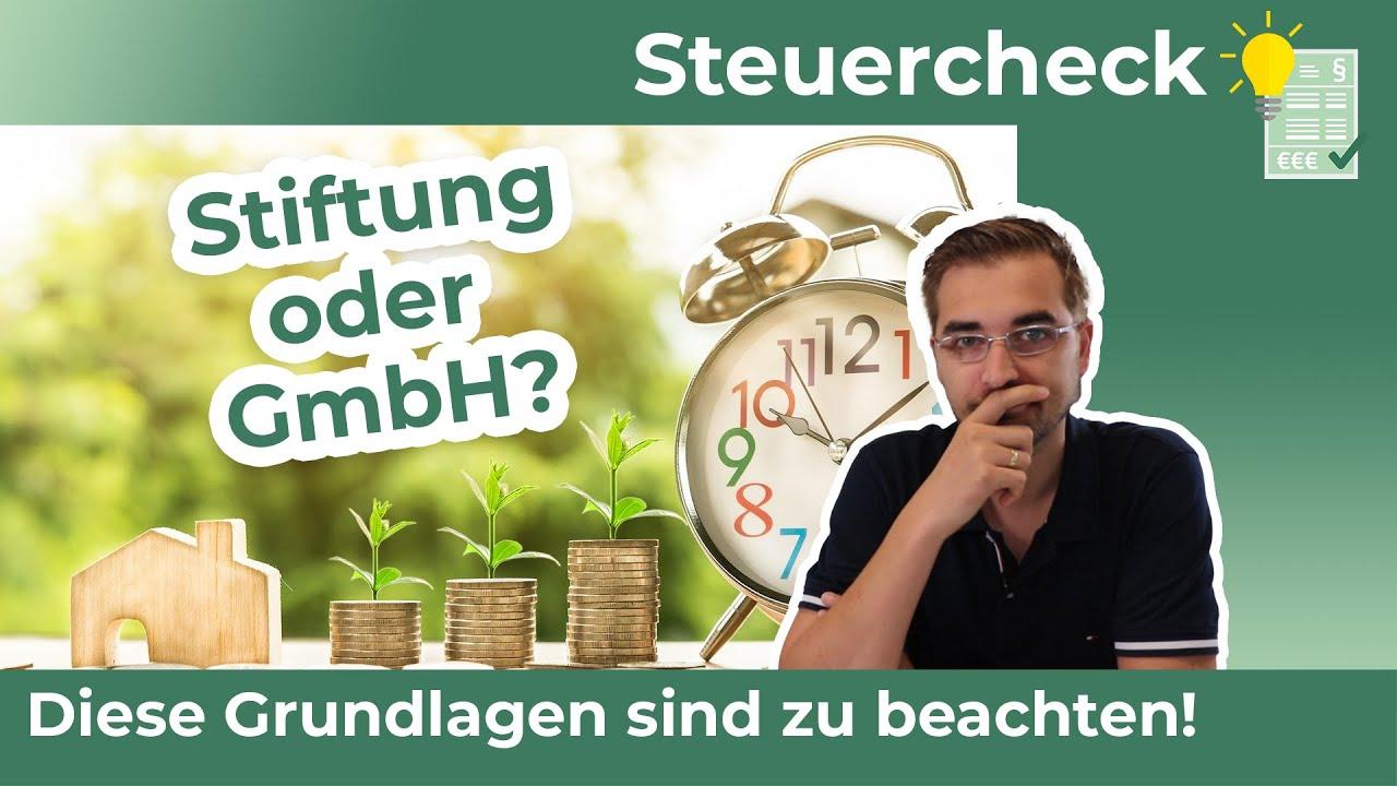 Stiftung oder GmbH? Grundlagenvergleich der beiden Formen!