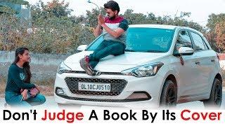Don't Judge A Book By Its Cover | Thukra Ke Mera Pyar | Time Changes | Fuddu Kalakar