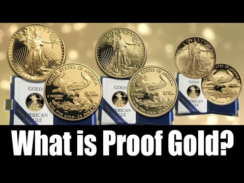 What Are Proof Gold Coins?