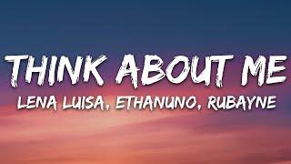 Lena Luisa, EthanUno, Rubayne - Think About Me (Lyrics) [7clouds Release]