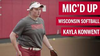 Kayla Konwent: Mic'd Up   Wisconsin   B1G Softball