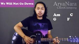 Download lagu Chord Gampang (We Will Not Go Down- Michael Heart) by Arya Nara (Tutorial Gitar) Untuk Pemula