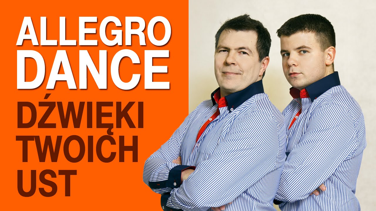 Allegro Dance - Dźwięki twoich ust