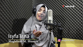 Download Lagu Shalawat Isyfa'lana by Maghfirah  M Hussein mp3