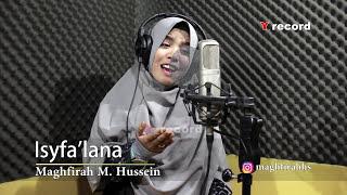 Download Maghfirah  M Hussein - Shalawat Isyfa'lana