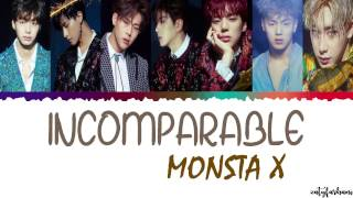 [3.40 MB] MONSTA X (몬스타엑스) - INCOMPARABLE (넘사벽) Lyrics [Color Coded Han Rom Eng]