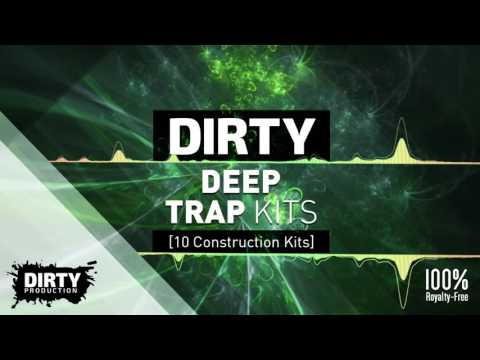 Dirty Deep Trap Kits [10 Construction Kits - Royalty Free Instrumentals / Beats, Samples, MIDI]
