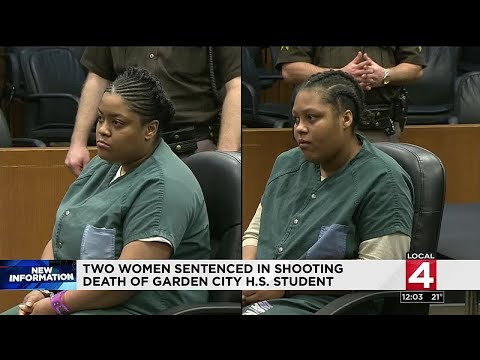 Two women sentenced in shooting death of...